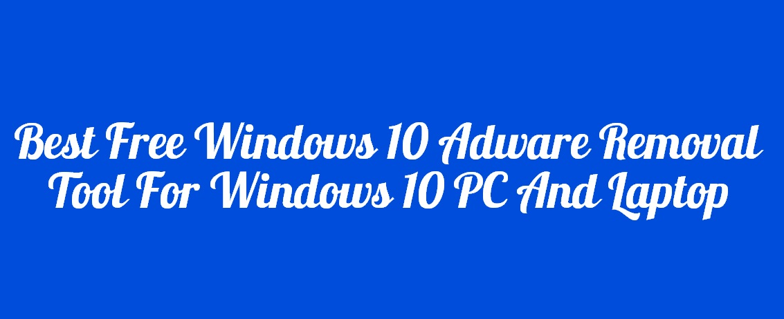 best free adware removal pc